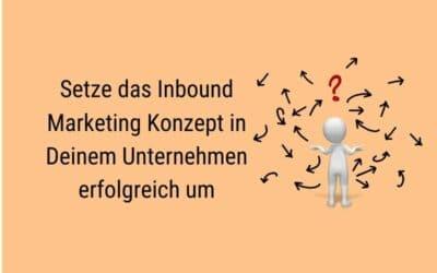 Inbound Marketing erfolgreich einsetzen