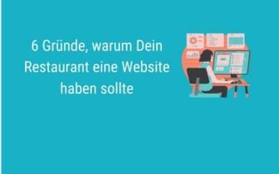 6 Gründe, warum Dein Restaurant eine Website haben sollte